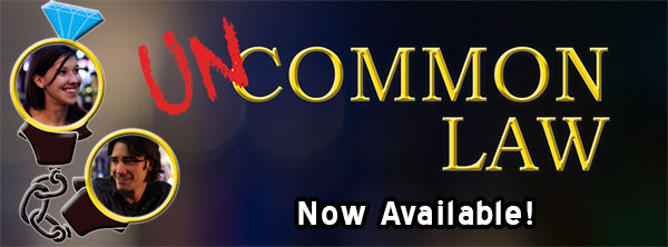Uncommon Law Now Available!